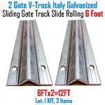 Slide Gate Track Galvanized Italy Inverted V Track 6 ft Section Set of 2
