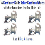 Cantilever Guide Roller Cast Iron Wheels with Hardware Arm, Used on Chain Link Set of 4