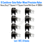 Cantilever Gate Roller Wheel Precision Nylon Heavy Duty 2 inches Square 4 inches Square With Cover Set of 8