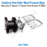 Cantilever Gate Roller Wheel Precision Nylon Heavy Duty 2 inches Square 4 inches Square No Cover