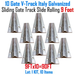 Slide Gate Track Galvanized Italy Inverted V Track 9 ft Section Set of 10